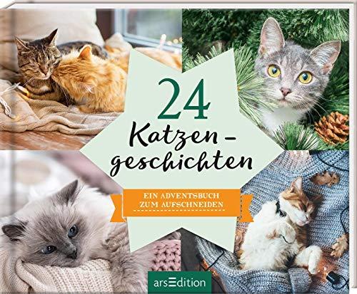 24 Katzengeschichten: Ein Adventsbuch zum Aufschneiden (Adventskalender)