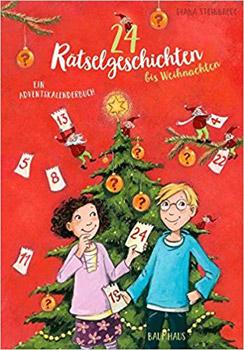 24 Rätselgeschichten bis Weihnachten Adventskalender 2018
