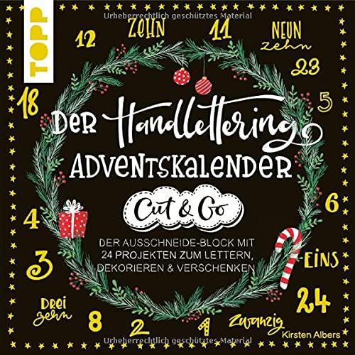 Der Handlettering-Adventskalender - Cut & Go: Der Ausschneide-Block mit 24 Projekten zum Lettern, Dekorieren & Verschenken