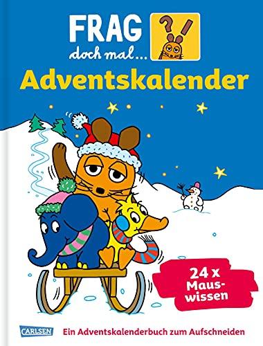 Frag doch mal die Maus - Der Adventskalender: 24 Seiten zum Auftrennen mit spannenden Sachgeschichten
