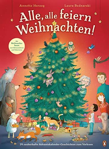Alle, alle feiern Weihnachten!: 24 zauberhafte Adventskalender-Geschichten zum Vorlesen - Pappbilderbuch mit herausnehmbarem Weihnachtsbaum ab 3 Jahren