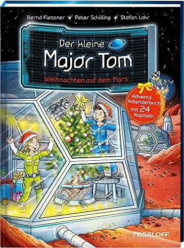Der kleine Major Tom. Weihnachten auf dem Mars: Adventskalenderbuch in 24 Kapiteln