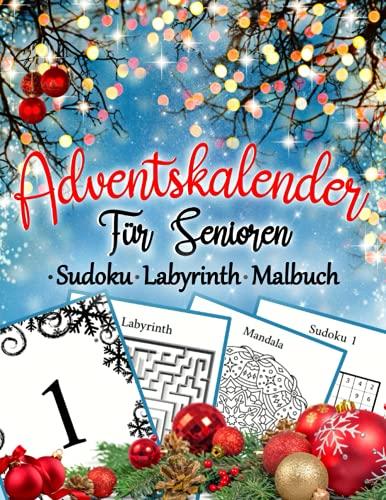 Adventskalender für Senioren Sudoku Labyrinth Malbuch: Einfache Rätselblock mit Weihnachten Motiven   Gedächtnistraining und Denksport-Übungen   Rentner Geschenk