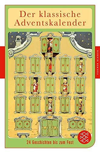 Der klassische Adventskalender: 24 Geschichten bis zum Fest