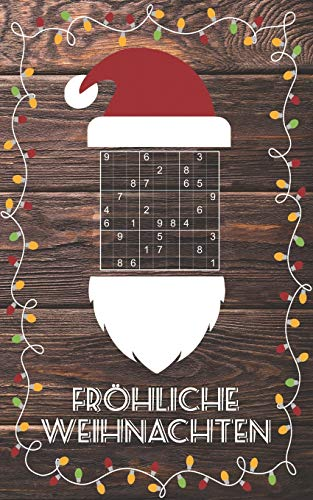 Fröhliche Weihnachten - Sudoku: Kleines Rätselbuch   Schöne Geschenk Idee für Julklapp, Wichteln, Adventskalender, Nikolausstiefel   Für Jugendliche & Erwachsene