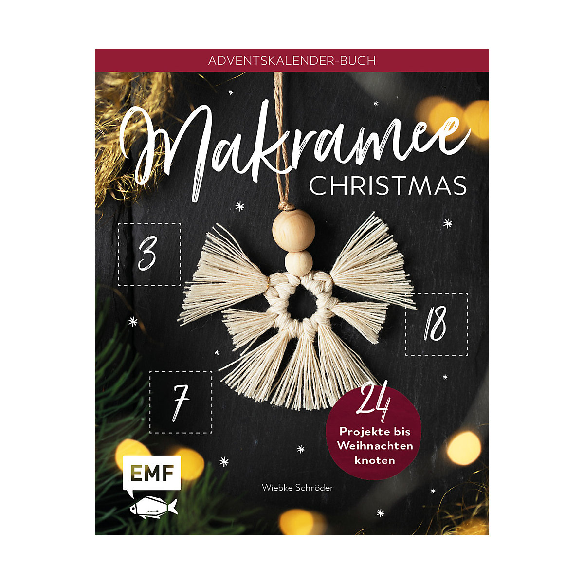 Mein Adventskalender-Buch: Makramee Christmas