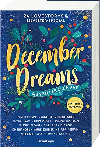 December Dreams. Ein Adventskalender: 24 Lovestorys plus Silvester-Special