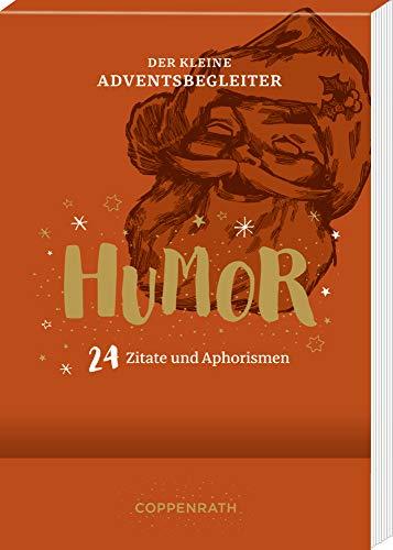 Der kleine Adventsbegleiter - Humor: 24 Zitate und Aphorismen