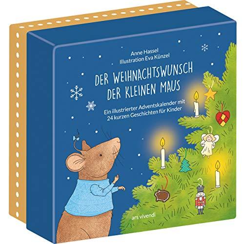 Der Weihnachtswunsch der kleinen Maus (Neuauflage): Kinder-Adventskalender mit 24 kurzen Geschichten für Kinder ab 3 Jahren zum Lesen und Vorlesen