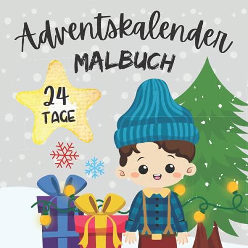 Adventskalender Malbuch - 24 Tage: Weihnachtskalender zum Ausmalen für Kinder ab 4 Jahren