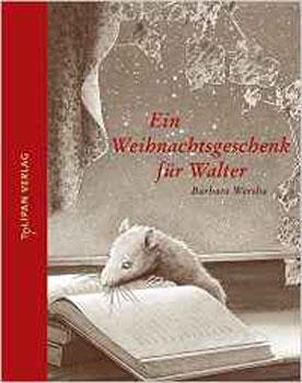 Ein Weihnachtsgeschenk für Walter Adventskalender Buch 2007