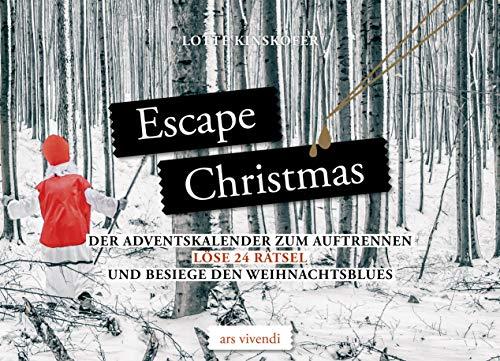 Escape Christmas - Adventskalender: Löse 24 Rätsel und besiege den Weihnachtsblues - Der Adventskalender zum Auftrennen