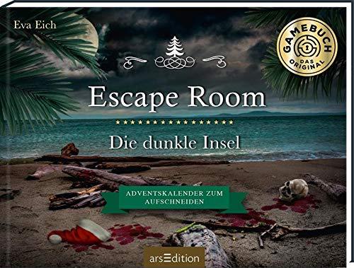 Escape Room. Die dunkle Insel. Ein Adventskalender: Das Original: Der neue Escape-Room-Adventskalender für Erwachsene von Eva Eich