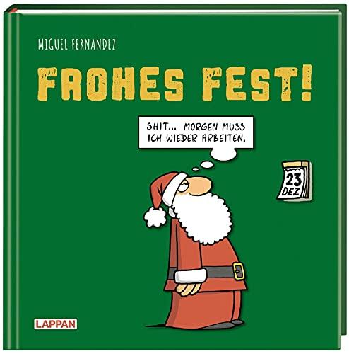 Frohes Fest!: Shit! Morgen muss ich wieder arbeiten! | Weihnachten mit Cartoons von Miguel Fernandez