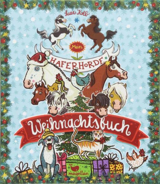 Die Haferhorde - Mein Haferhorde Weihnachtsbuch