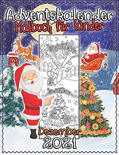 Adventskalender Malbuch für Kinder: 25 Nummerierte Weihnachten Malvorlagen