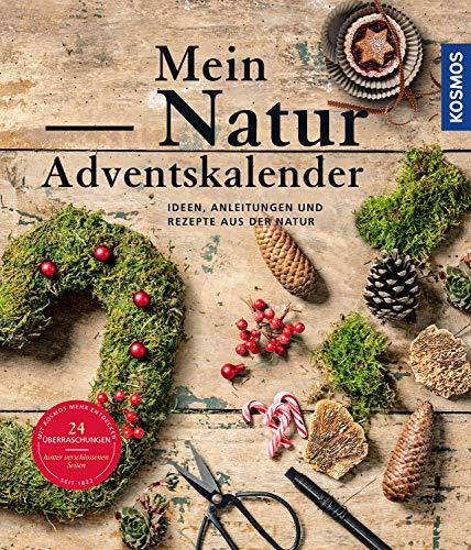 Mein Natur-Adventskalender 2021: Mein Begleiter durch die Adventszeit