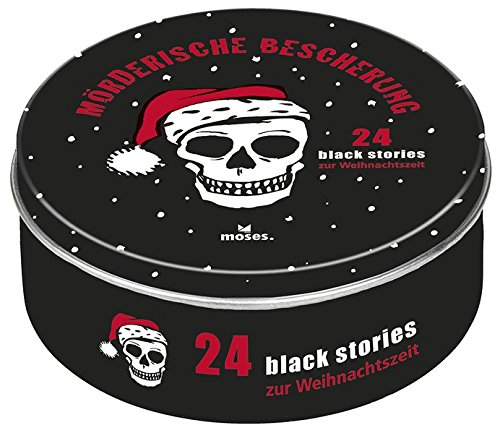 moses. black stories Mörderische Bescherung   24 rabenschwarze Rätsel zur Weihnachtszeit   Adventskalender