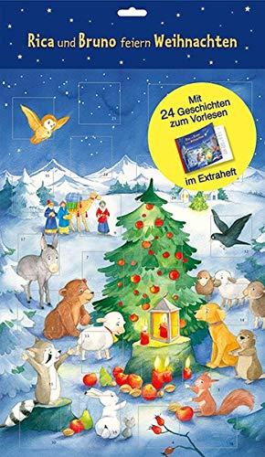 Rica und Bruno feiern Weihnachten: Türchen-Adventskalender mit 24 Geschichten zum Vorlesen (Adventskalender mit Geschichten für Kinder: Ein Buch zum Vorlesen und Basteln)