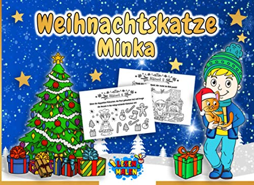Weihnachtskatze Minka: Das kleine Adventsbuch für Kinder inkl. Weihnachtsrätsel (ab 6 Jahre)